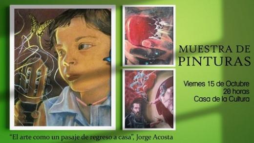 Este viernes Jorge Acosta presenta una muestra de pintura en la Casa de la Cultura